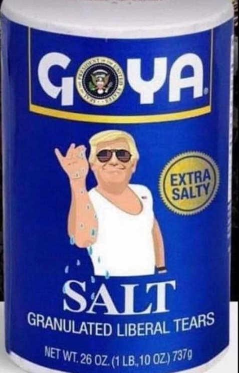goya extra salty granualated liberal tears trump