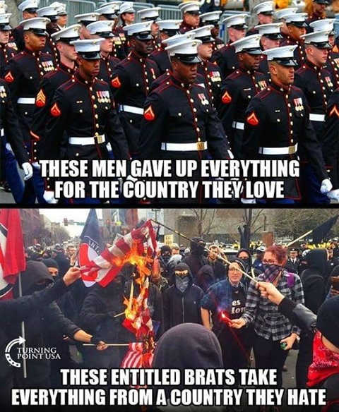 message oldiers gave up everything for country they love entitled brats take everything from country they hate antifa