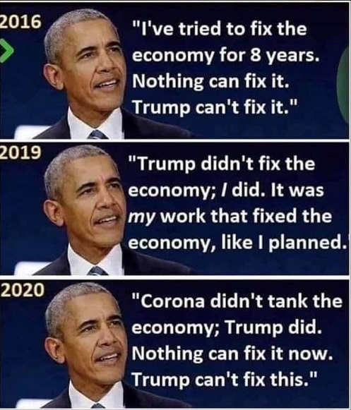 obama nothing can fix economy 2016 2019 i fixed economy not trump 2020 not corona trump