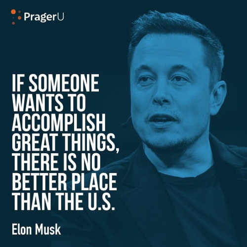 quote elon musk if want to accomplish great things no better place than usa