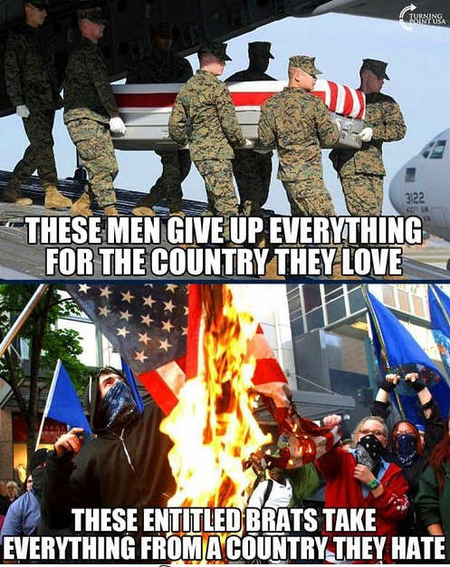 soldiers give up lives for country they love entitled brats take everything for country they hate protestors
