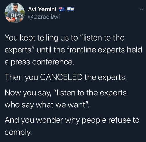 tweet avi yemini keep telling us listen to experts cancel ones dont say what you want