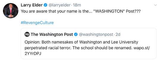 tweet larry elder revenge culture washington post renaming