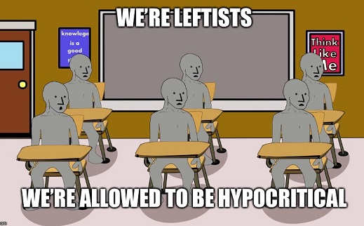 were leftists were allowed to be hypocritical