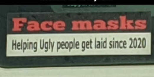 bumper sticker of year face masks helping ugly people get laid since 2020