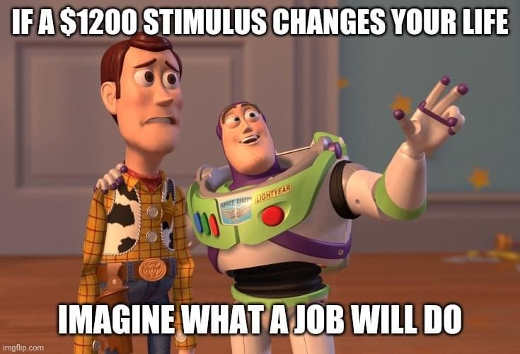 if 1200 stimulus changes your life imagine what job could do toy story