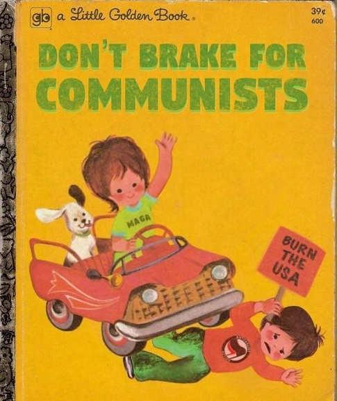 little golden book dont brake for communists burn usa run over maga girl