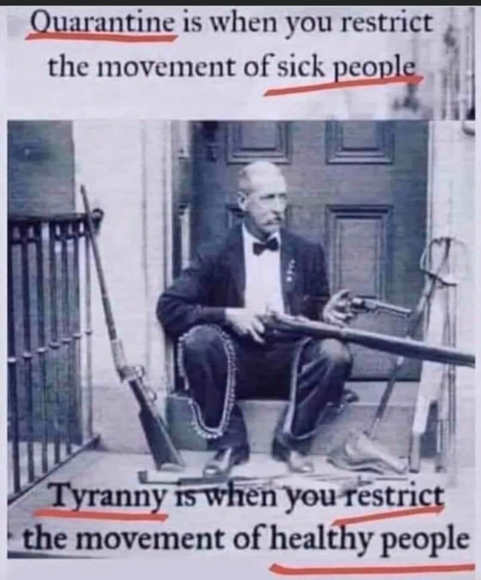 message quarantine restrict movement sick people tyranny when healthy people