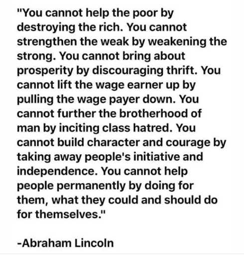 quote abraham lincoln cant help poor by destroying rich inciting class hatred