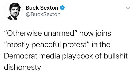 tweet otherwise unarmed now joins mostly peaceful protest in democrat media bullshit