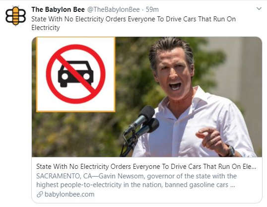 babylon bee newsom state with no electricity mandates cars run on electricity california