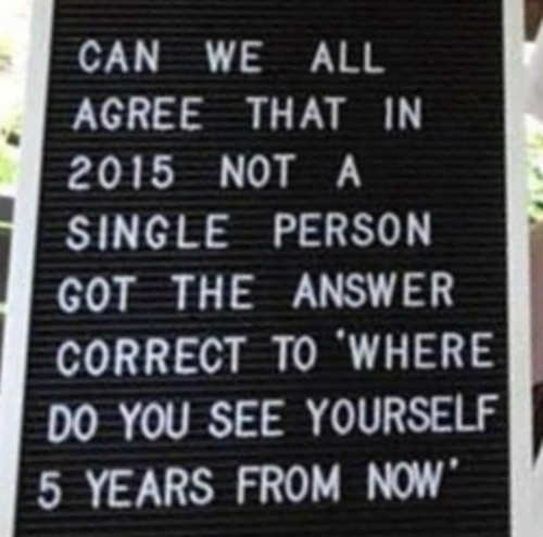 can we all agree 2015 no one got answer right doing 5 years from now
