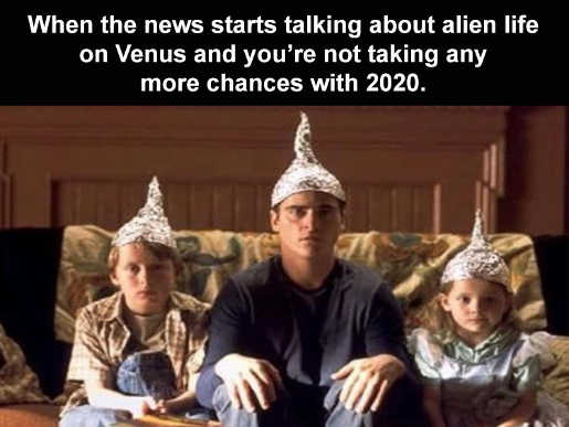 news mentions life on venus no taking chances 2020 tin foil hats