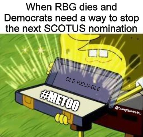 when rbg dies democrats need way stop scotus old reliable metoo box sponge bob