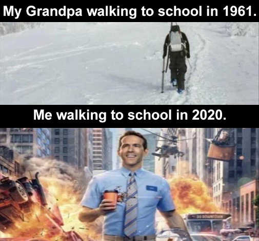 grandpa walking to school 1961 snow me 2020 fire explosions