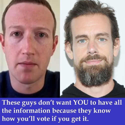 message zuckerberg dorsey dont want you to have all information know wont vote for their pick