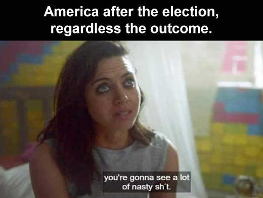 america after the election regardless of outcome see some nasty shit