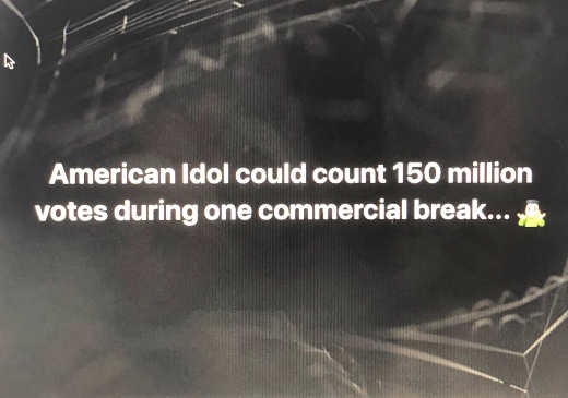 american idol could count 150 million votes during one commercial break