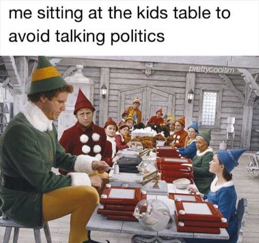 elf me sitting at kids table to avoid talking politics