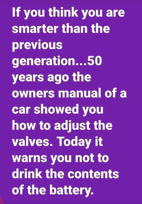 if you think smarter than previous generation car manual used to be adjust valves now drink contents battery