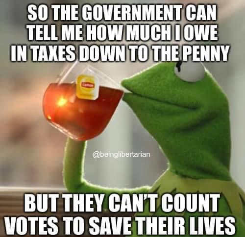 kermit government can tell me how much owe to penny but cant count votes