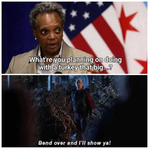 lori lightfoot whatre you plan on doing with a turkey that big bend over and ill show you chevy chase