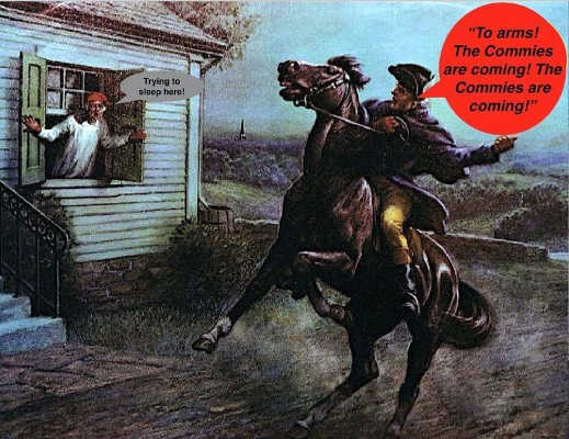 paul revere to arms commies are coming im trying to sleep here