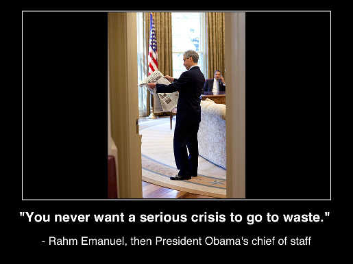 quote rahm emanual obama chief of staff never want a crisis to go to waste
