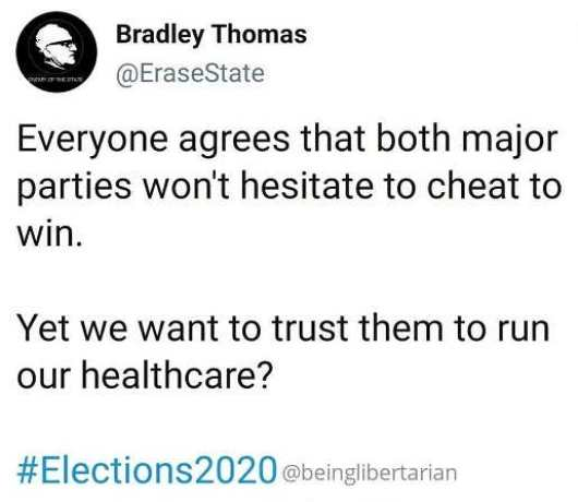 tweet bradley thomas both parties cheat 2020 elections want to run healthcare