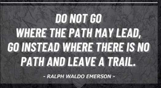 quote ralph waldo emerson dont go where path leads go no path leave trail