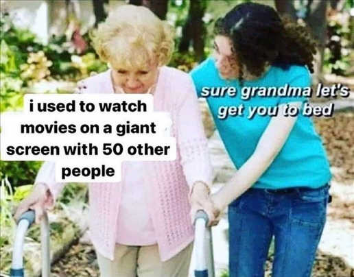 used to watch movies on giant screen 50 other sure grandma