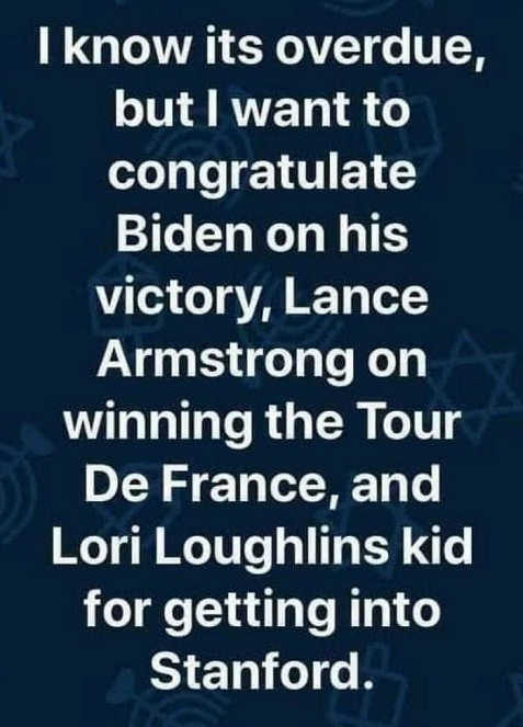 congrats to biden victory lance armstrong tour de france lori loughlins kid stanford