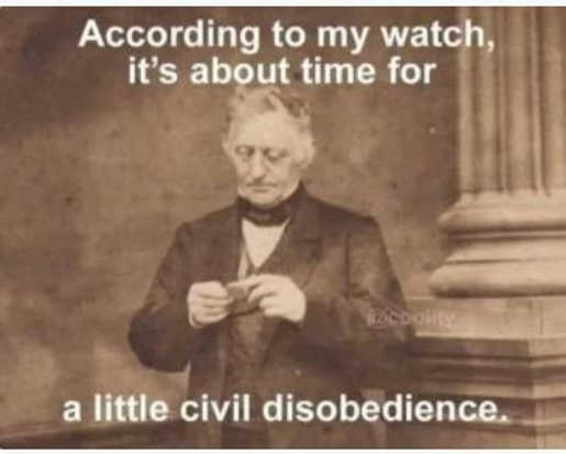 message according to watch time for civil disobedience