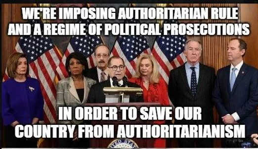 pelosi nadler waters schiff democrats authoritarian rule to say country from authoritarianism