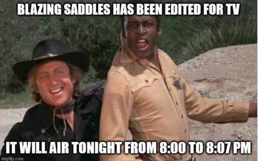 blazing saddles edited for tv will air 7 minutes