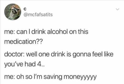 drink alcohol medication saving money