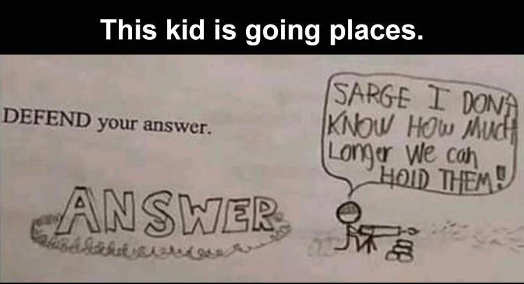 kid defend your answer sarge machine gun