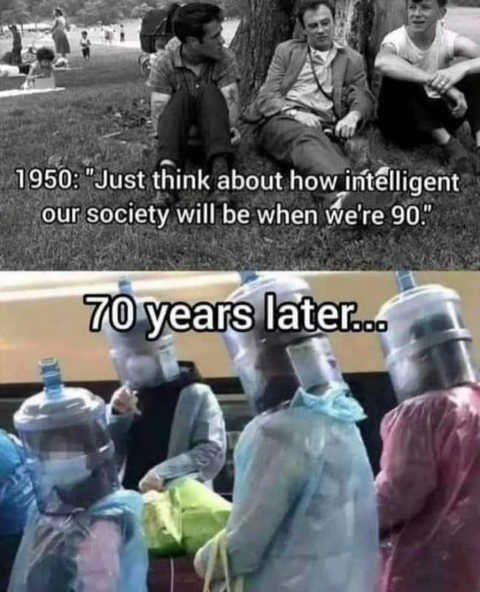 1950 think how intelligent society will be now masks faceshields