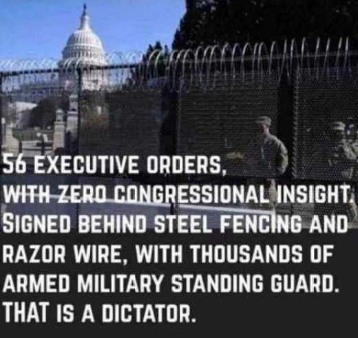 joe biden 56 executive orders zero oversight steel fencing dictator