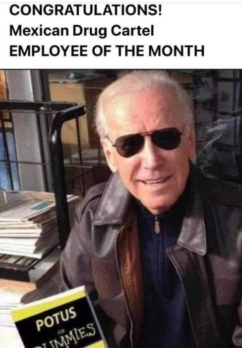 joe biden potus mexican drug cartel employee of month