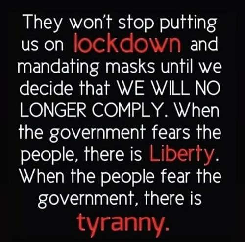 message lockdown masks wont end until we dont comply