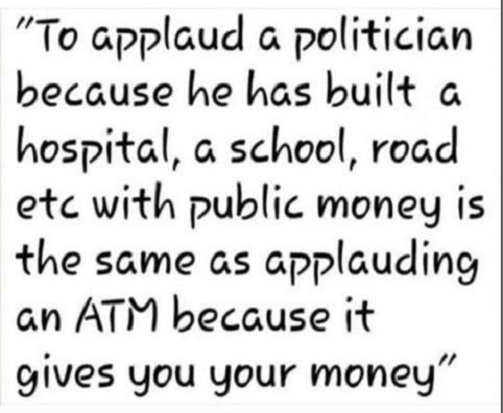 quote applaud politician public money same atm gives your money