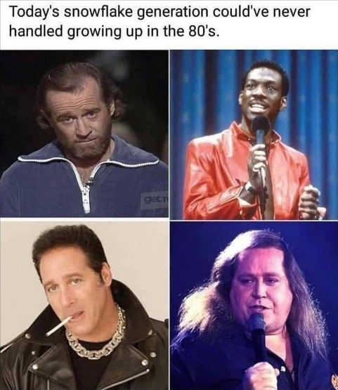snowflakes couldnt handle 80s clay kinison murphy carlin