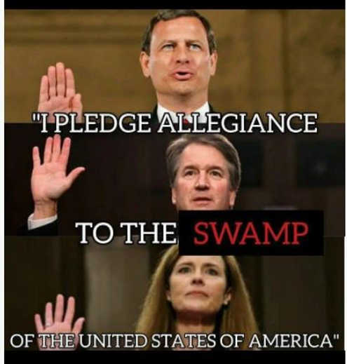 supreme court justices barrett kavanaugh roberts pledge allegiance to swamp