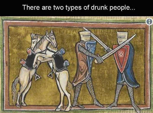 two types of drunk people horse hug sword fight