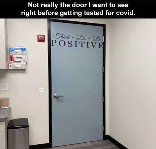 door think positive not want to see before covid test