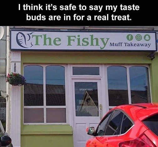 fishy muff takeaway taste buds treat