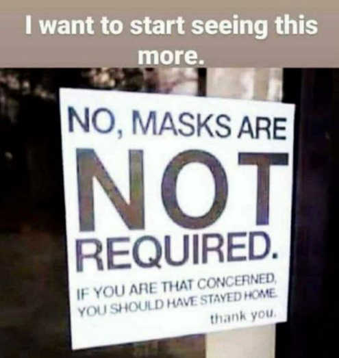message sign masks not required if concerned stay home