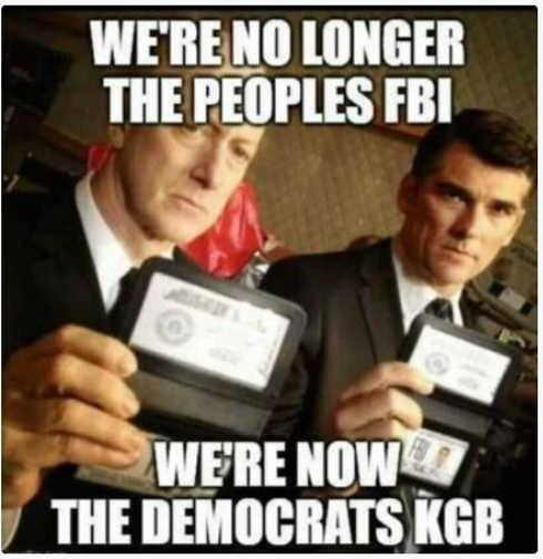 no longer peoples fbi now democrats kgb