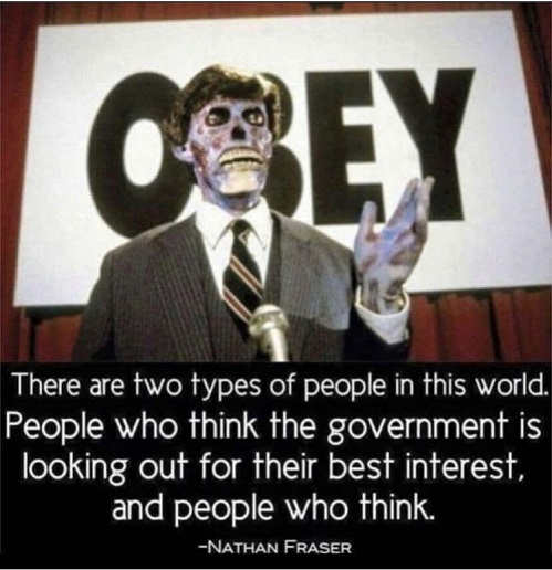 quote they live obey two types people in world government looking best interest who think nathan fraser
